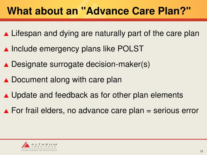 "What about an ""Advance Care Plan?"""