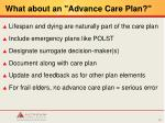 what about an advance care plan