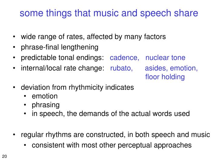 some things that music and speech share