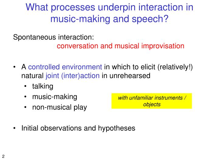 What processes underpin interaction in music making and speech