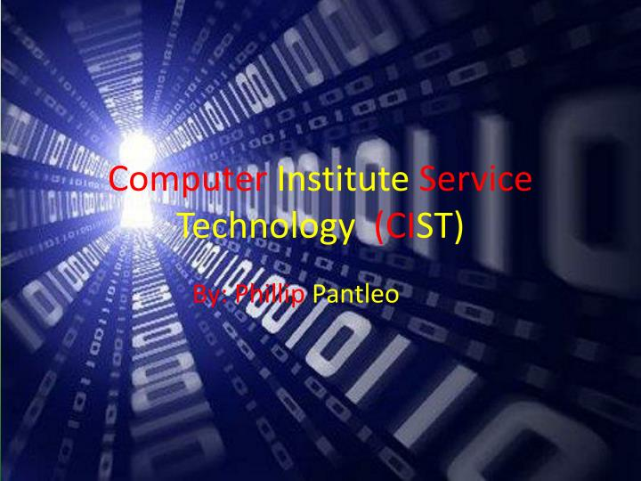 Computer institute service technology ci st