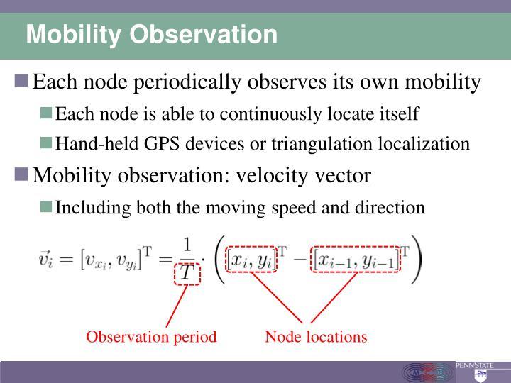 Mobility Observation