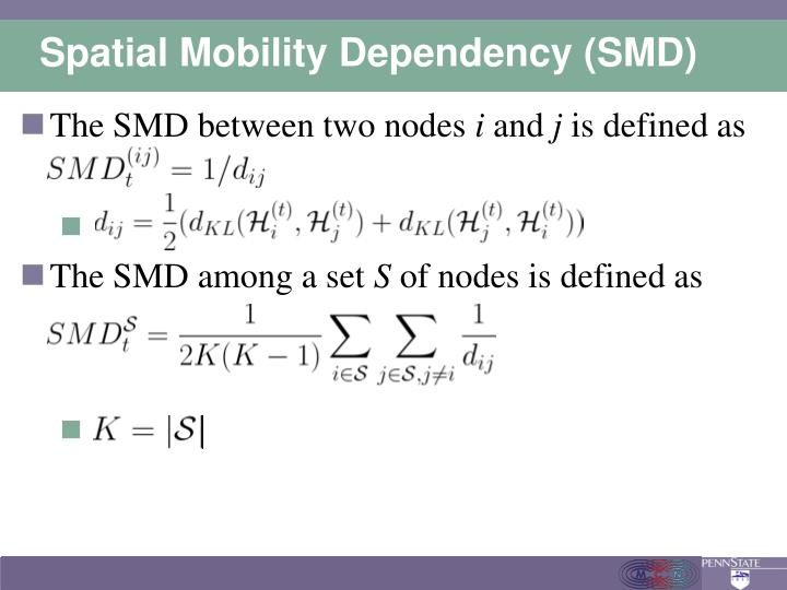 Spatial Mobility Dependency (SMD)