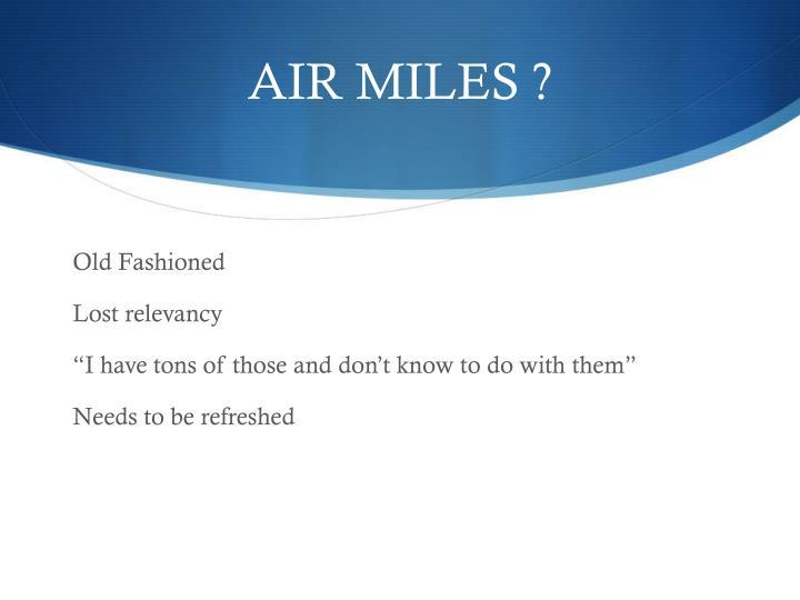 AIR MILES ?