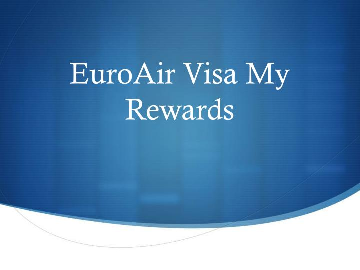 euroair visa my rewards