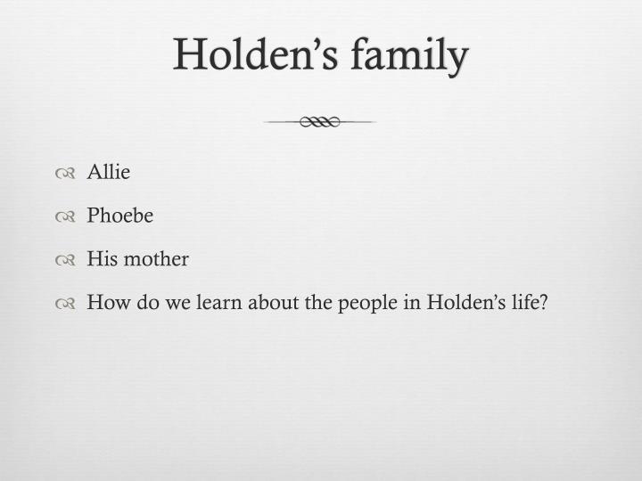 Holden's family