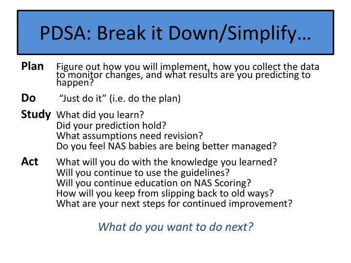 PDSA: Break it Down/Simplify…