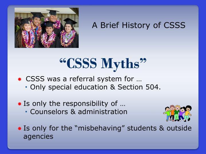"""""""CSSS Myths"""""""