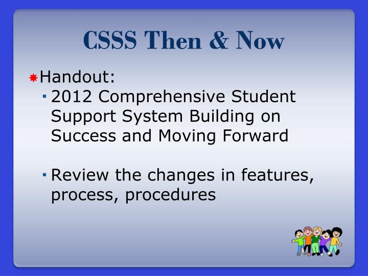 CSSS Then & Now