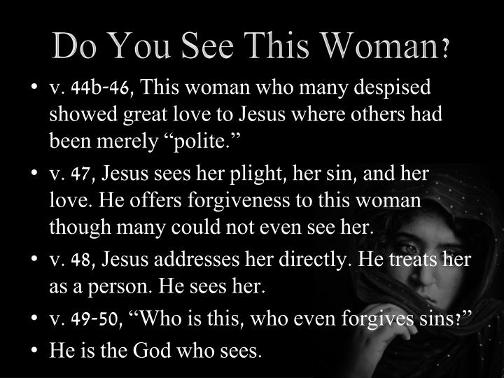 Do You See This Woman?