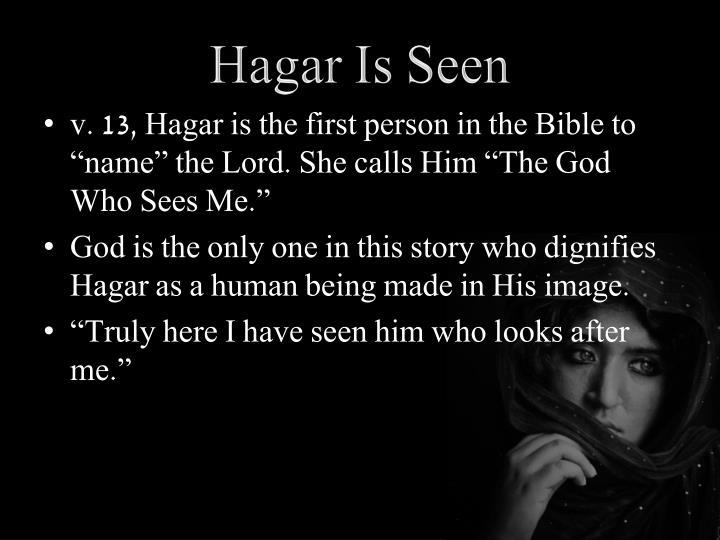Hagar Is Seen