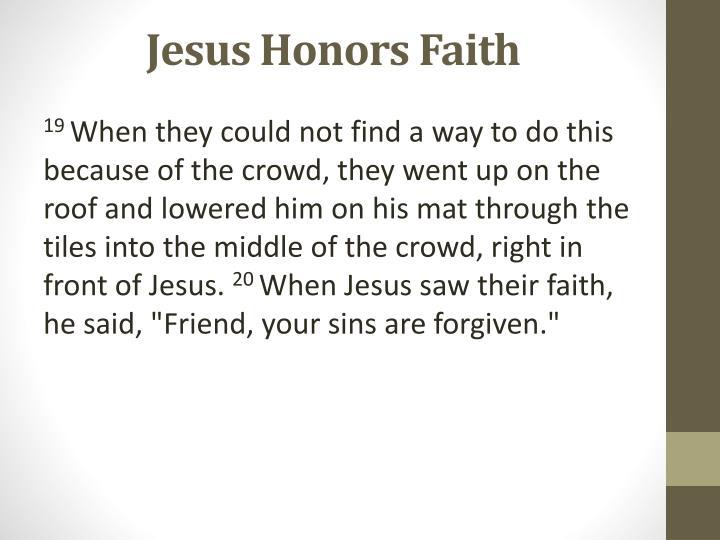 Jesus Honors Faith