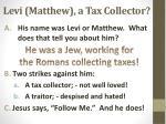levi matthew a tax collector