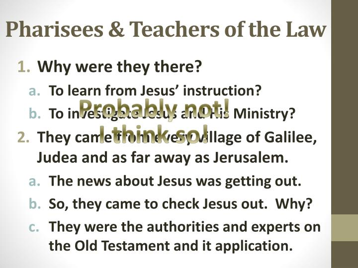 Pharisees & Teachers of the Law