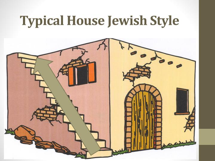 Typical House Jewish Style