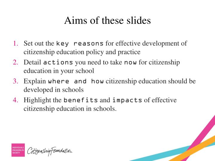 Aims of these slides