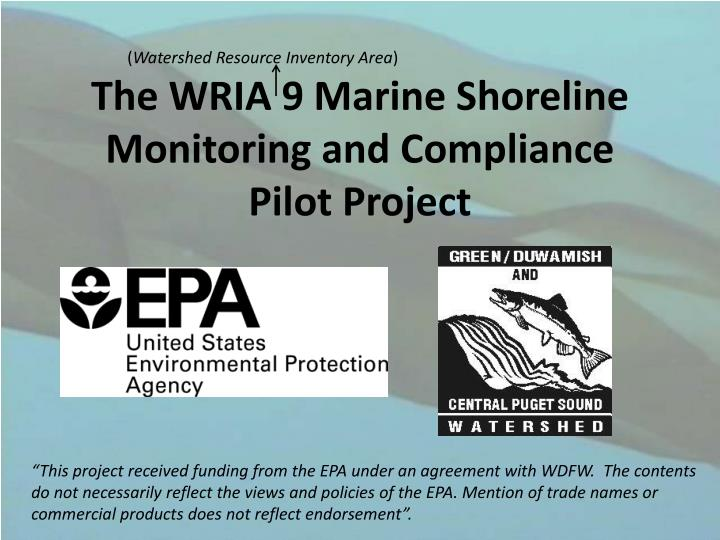The wria 9 marine shoreline monitoring and compliance pilot project