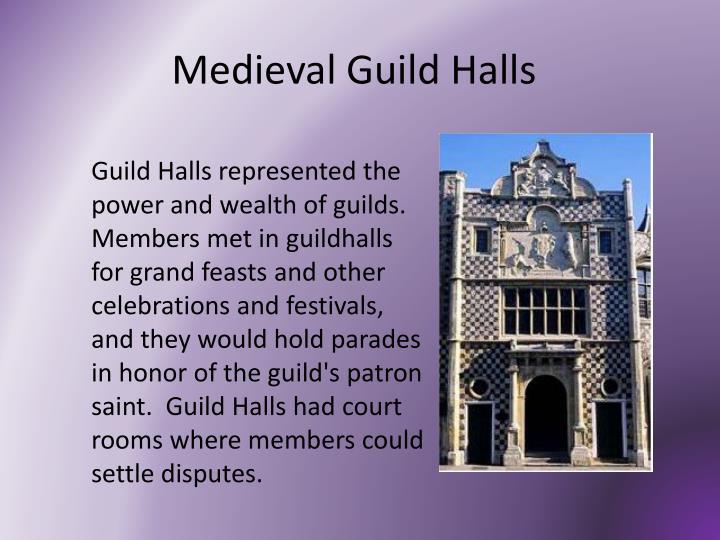 Medieval Guild Halls