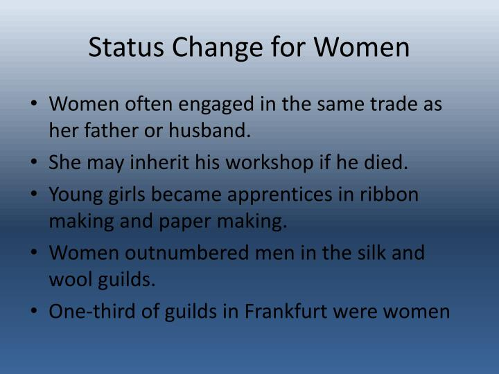 Status Change for Women