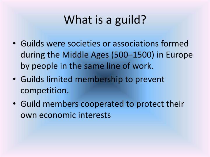 What is a guild