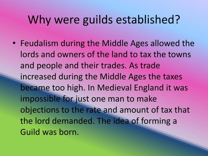 Why were guilds established?