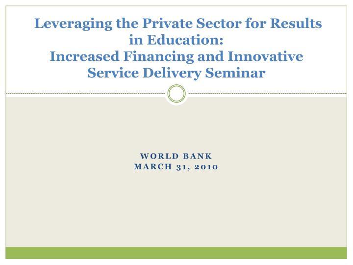 Leveraging the Private Sector for Results in Education: