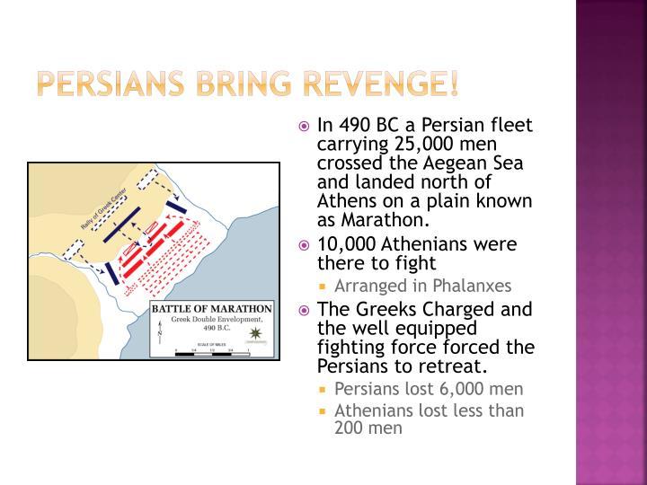 Persians bring revenge!