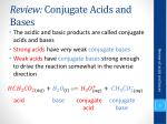 review conjugate acids and bases
