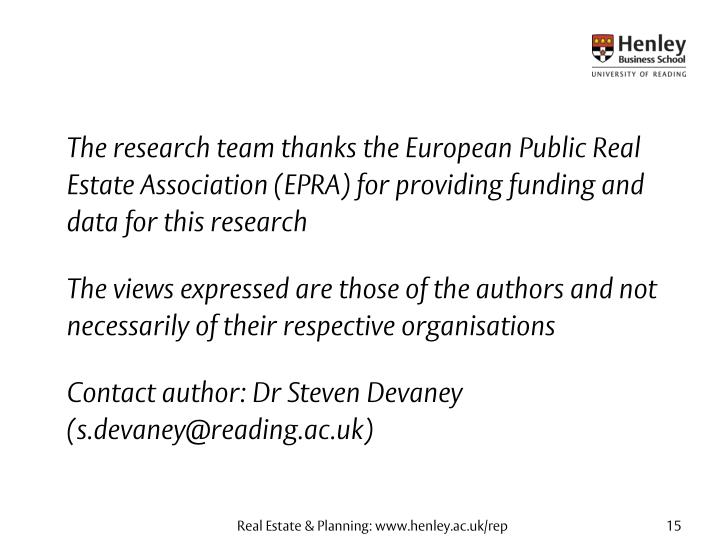 The research team thanks the European Public Real Estate Association (EPRA) for providing funding and data for this research