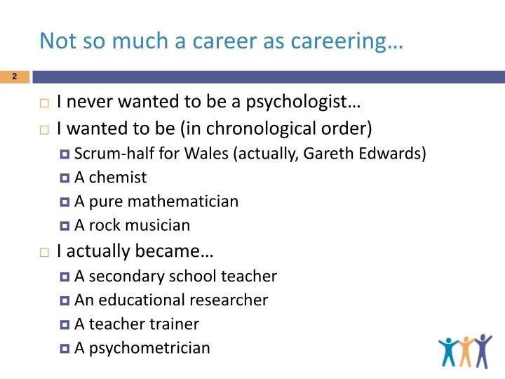 Not so much a career as careering…