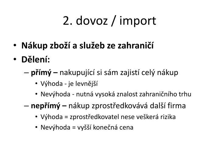 2. dovoz / import