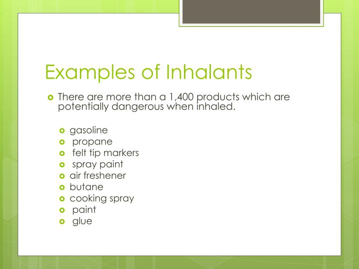 Examples of Inhalants