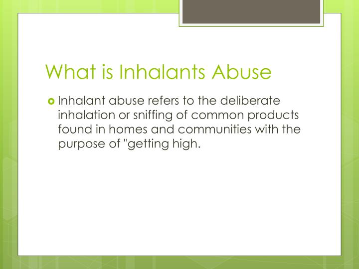 What is Inhalants Abuse