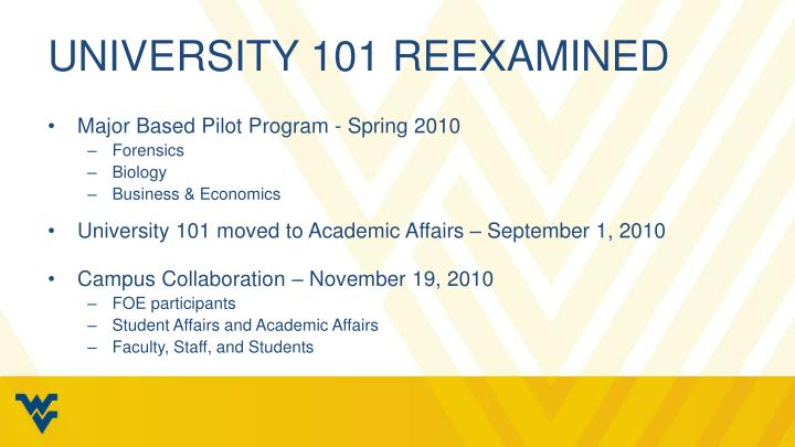 University 101 Reexamined