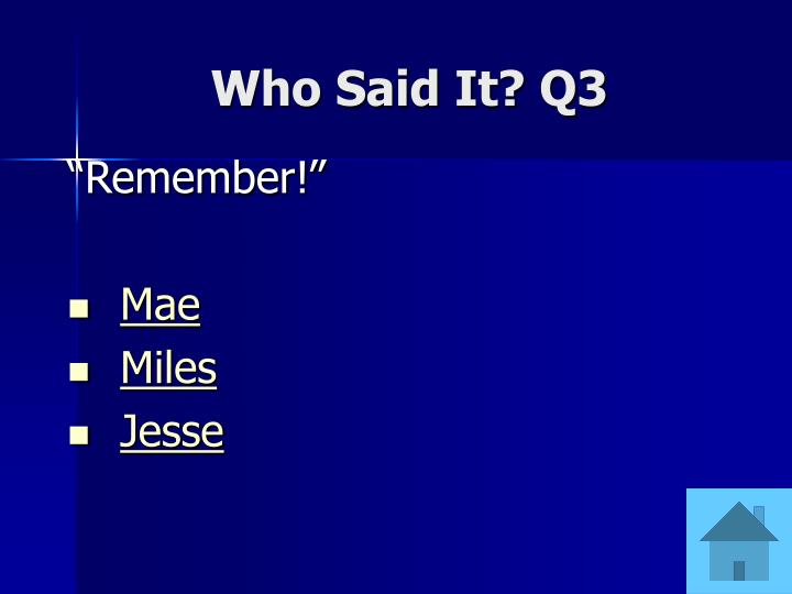 Who Said It? Q3