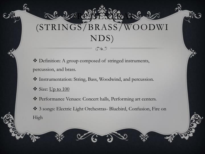 Orchestral strings brass woodwinds