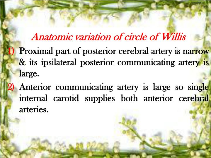 Anatomic variation of circle of Willis