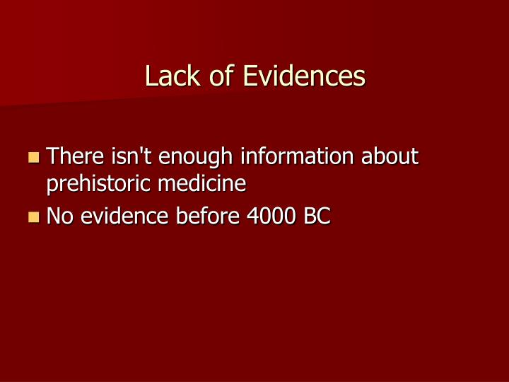 Lack of Evidences