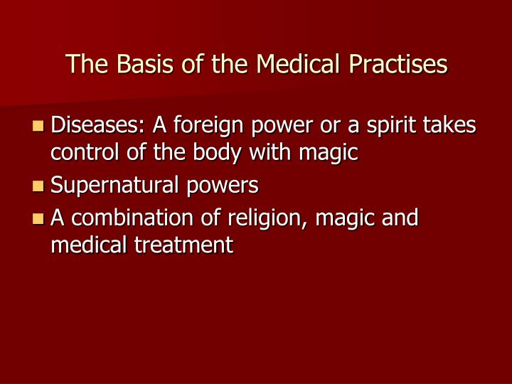 The Basis of the Medical