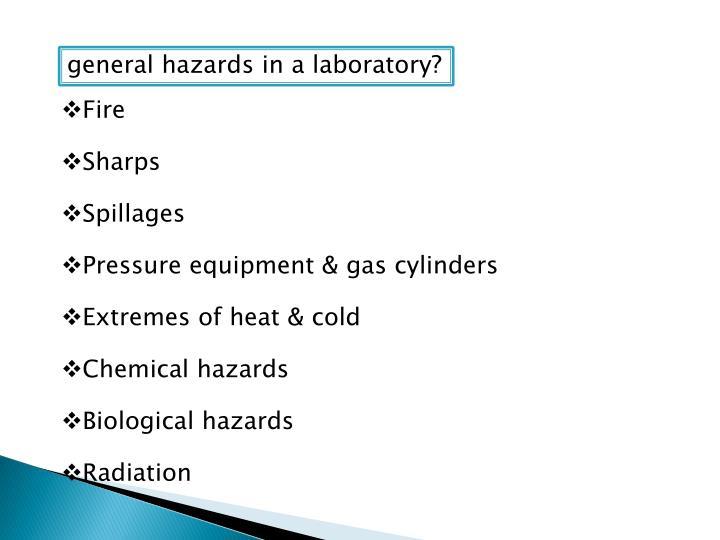 general hazards in a laboratory?