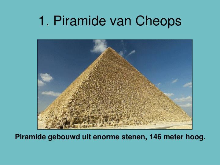 1. Piramide van Cheops