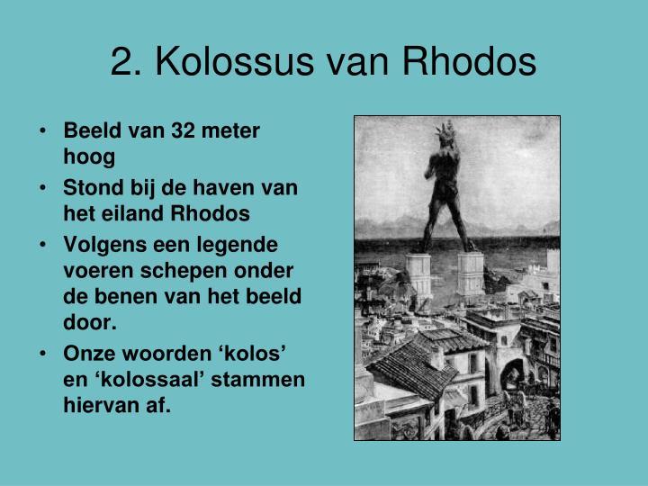 2. Kolossus van Rhodos