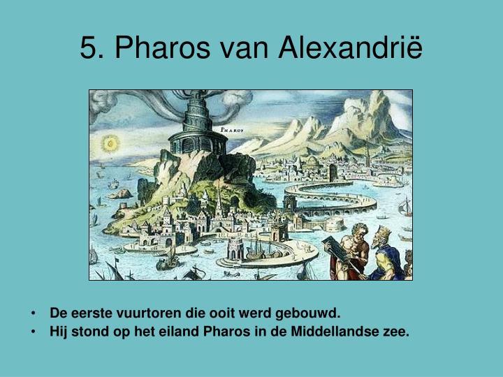 5. Pharos van Alexandrië