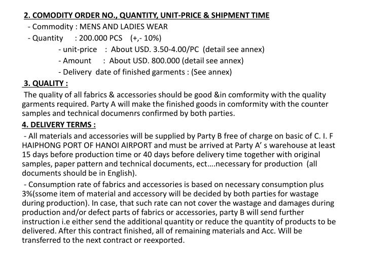 2. COMODITY ORDER NO., QUANTITY, UNIT-PRICE & SHIPMENT TIME