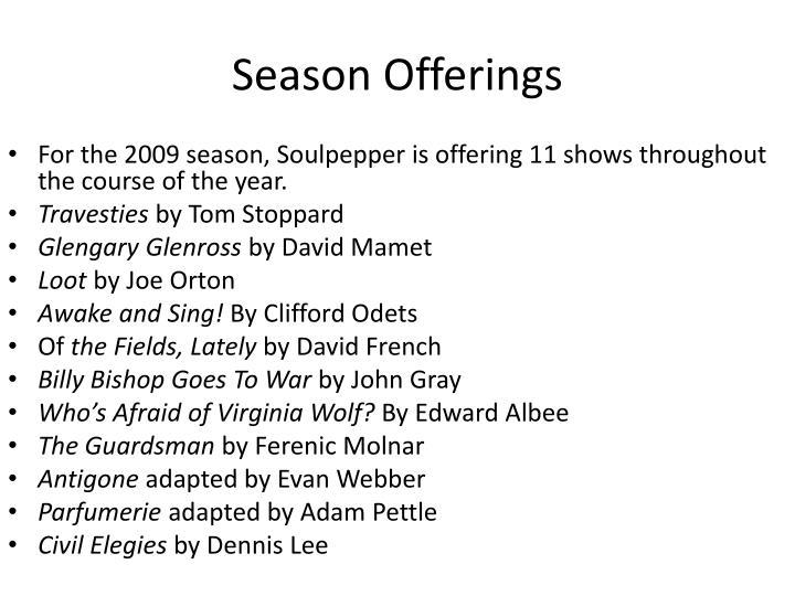Season Offerings