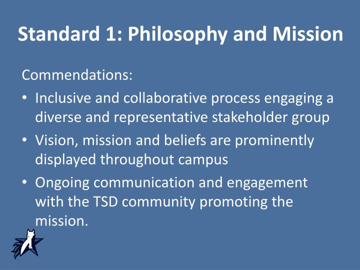 Standard 1: Philosophy and Mission