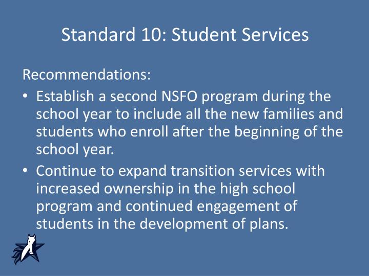 Standard 10: Student Services