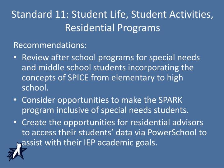 Standard 11: Student Life, Student Activities, Residential Programs