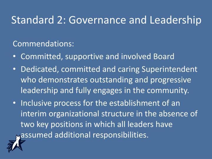 Standard 2: Governance and Leadership