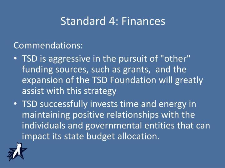 Standard 4: Finances